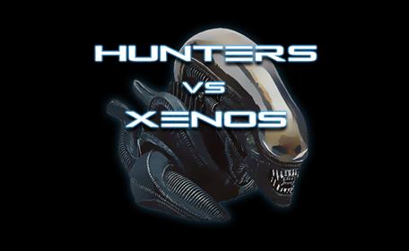 Hunters Vs Xenos